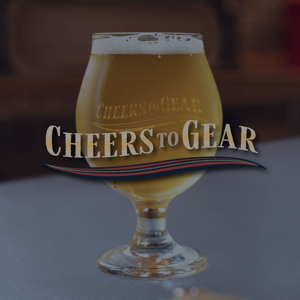 Cheers To Gear